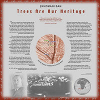 This poster introduces and outlines the cultural and natural heritage of the San people. This explains the forced removal and land claim of the San including the influence of Donald Bain. The map in the poster's centre shows ǂA ka ǂnaus, the traditional Living Area of ǂKhomani San (including the Tree of Life, Tree of Love, Tree of Family and Tree of Healing) within the Kalagadi Transfrontier National Park. Photographic images depict Donald Bain and an image of Bushmen being trucked to his Empire Exhibition.