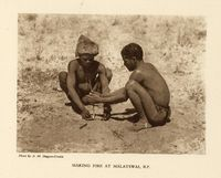 Making fire at Malatswai, B.P.