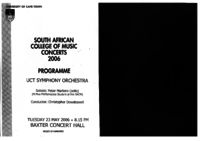 South African College of Music Concerts 2006 programme: UCT Symphony Orchestra, Baxter Concert Hall, Cape Town, South Africa : concert programme