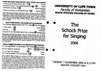 The Schock Prize for Singing 2006, Baxter Concert Hall, Cape Town, South Africa.