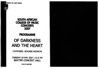 South African College of Music, concerts 2007 programme: Of darkness and the heart, composed by  Hendrik Hofmeyr