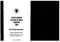 South African College of Music concerts 2009: UCT String Ensemble, Baxter Concert Hall, Cape Town, South Africa : concert programme