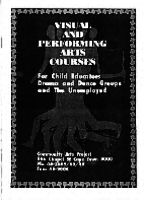 Visual and performing arts courses for child educators, drama and dance groups and the unemployed